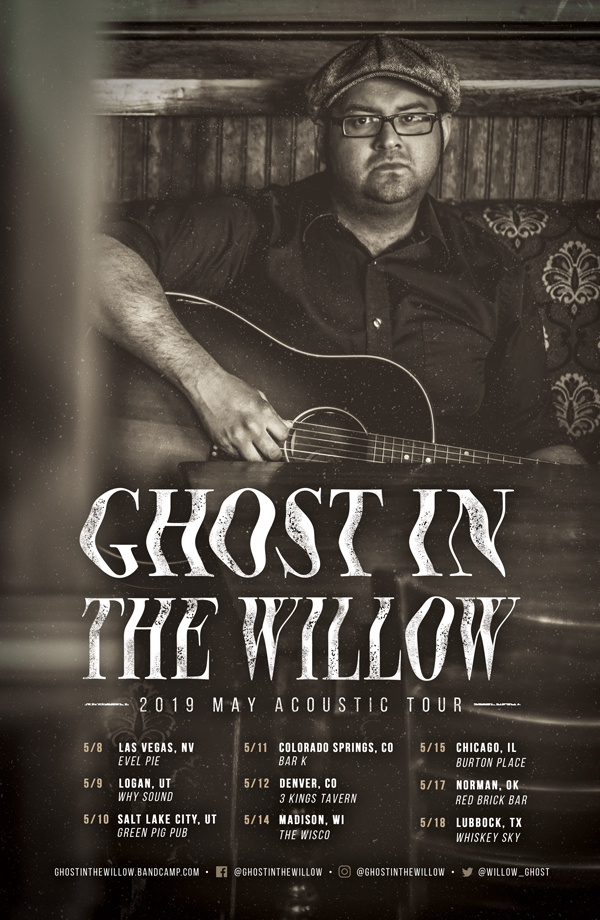 Ghost In The Willow Tour Dates - Maiocco Design Co.