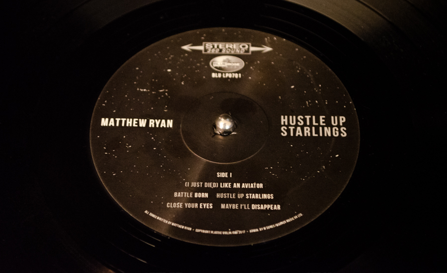 Matthew Ryan Hustle Up Starlings Side A Vinyl
