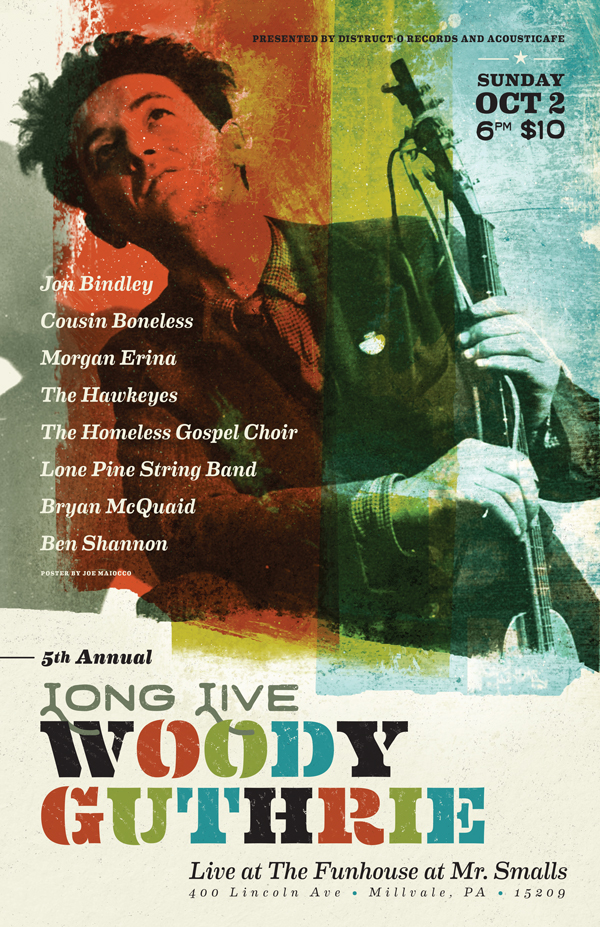 Bryan McQuaid 5th Annual Long Live Woody Guthrie Tribute - Maiocco Design Co.