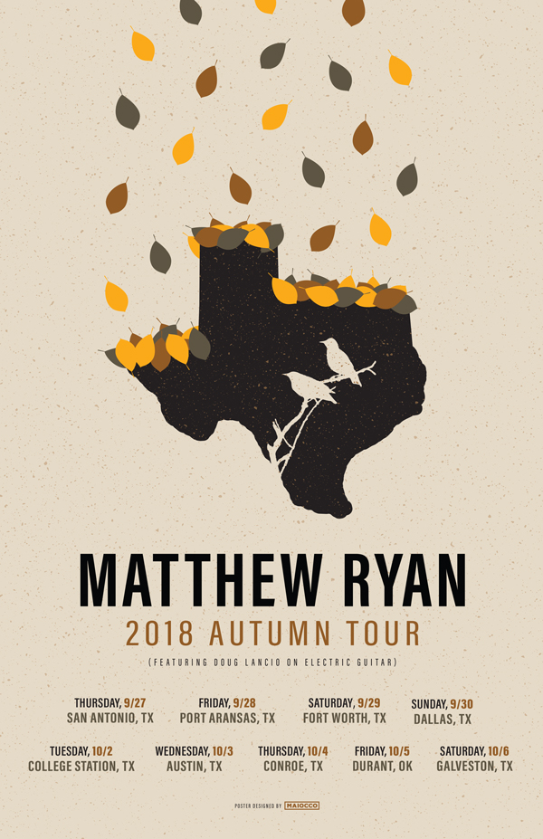 Matthew Ryan Texas Tour - Maiocco Design Co.