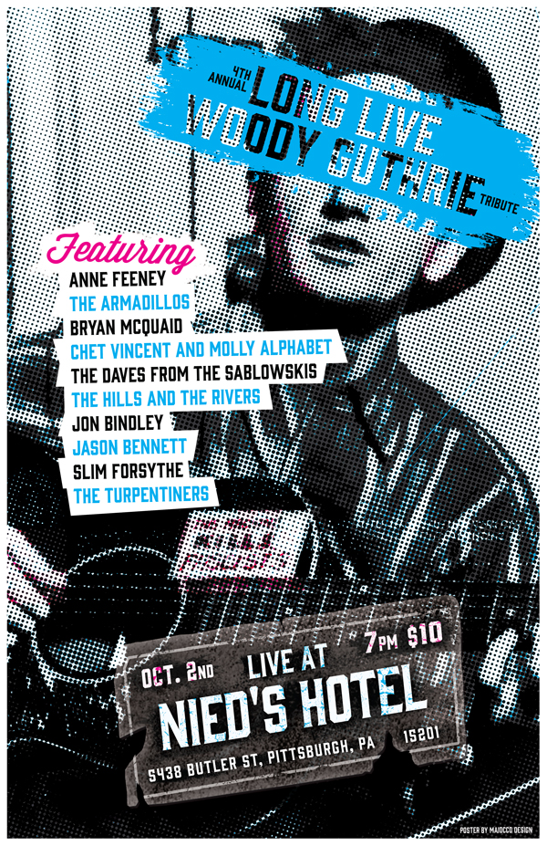 Bryan McQuaid 4th Annual Long Live Woody Guthrie Tribute - Maiocco Design Co.