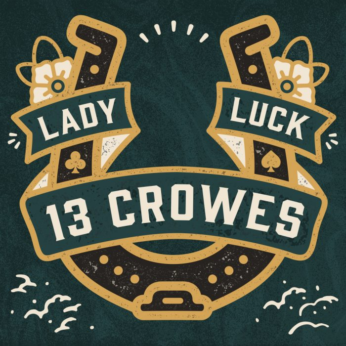 13 Crowes Lady Luck Cover