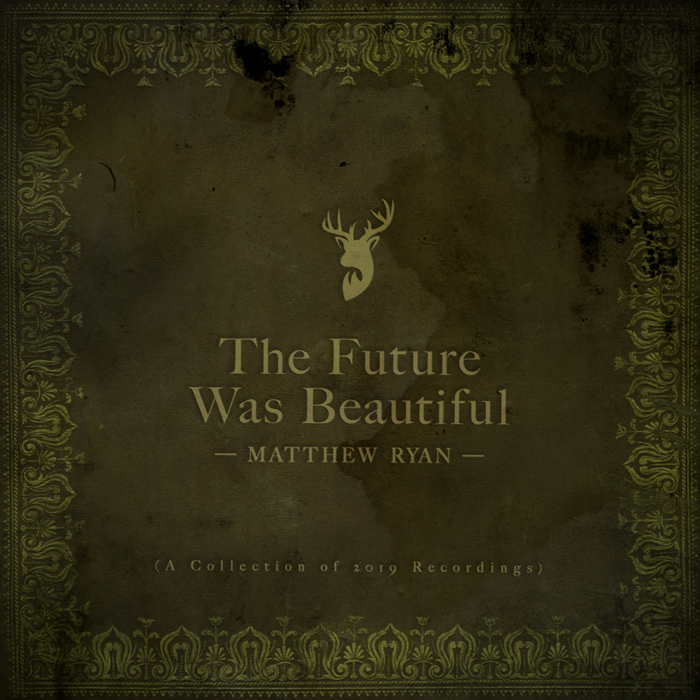 Matthew Ryan The Future Was Beautiful Album Cover Maiocco Design Co
