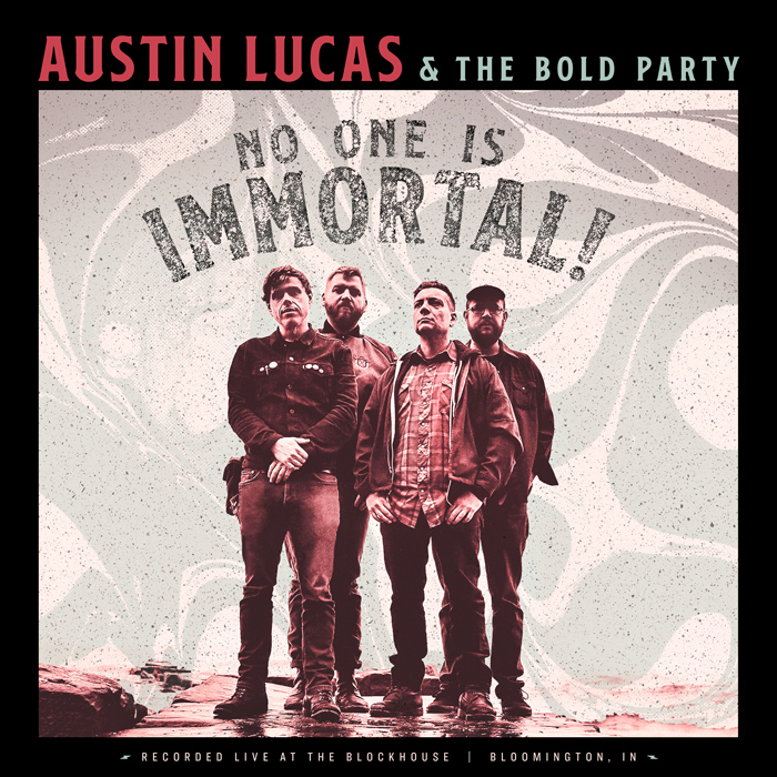 Austin Lucas No One Is Immortal! Cover