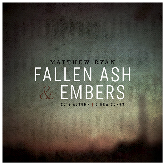 Matthew Ryan - Fallen Ash and Embers Cover