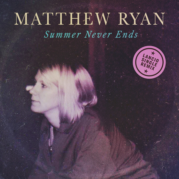 Matthew Ryan - Summer Never Ends Cover
