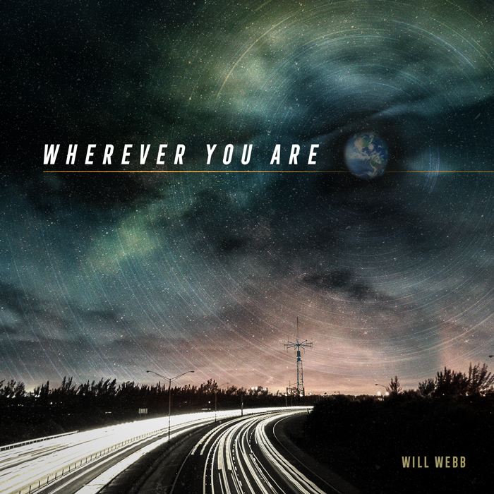 Will Webb Wherever You Are Cover